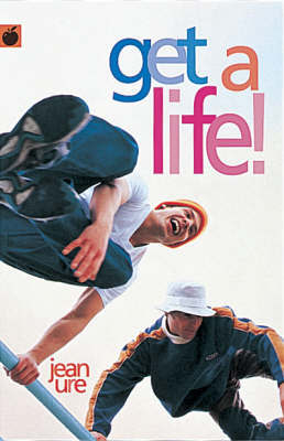Get A Life by Jean Ure image