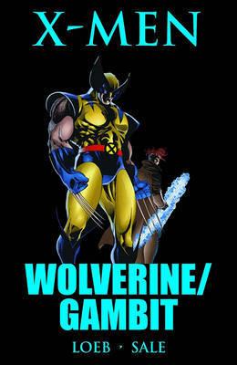 Wolverine/Gambit by Jeph Loeb