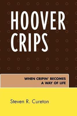 Hoover Crips by Steven R Cureton