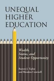 Unequal Higher Education by Barrett J. Taylor