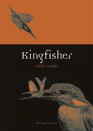 Kingfisher by Ildiko Szabo