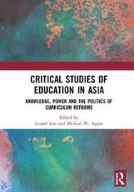 Critical Studies of Education in Asia