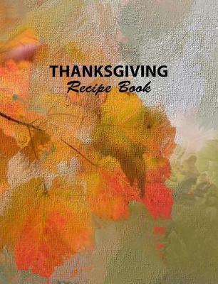 Thanksgiving Recipe Book by Mjsb Blank Recipe Cookbooks