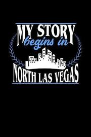 My Story Begins in North Las Vegas by Dennex Publishing image