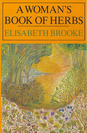 A Woman's Book of Herbs by Elisabeth Brooke image