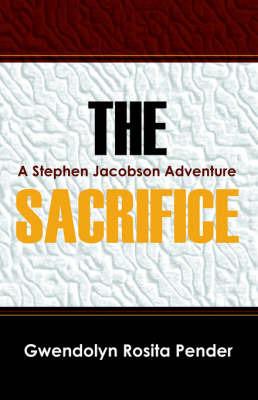 The Sacrifice by Gwendolyn, Rosita Pender image