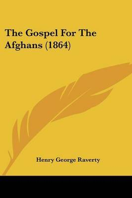 The Gospel For The Afghans (1864) by Major Henry George Raverty image