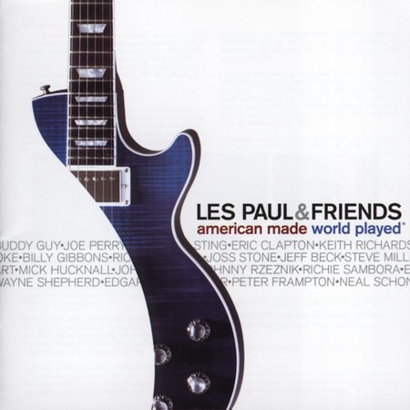 Les Paul & Friends: American Made World Played by Les Paul