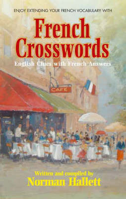 French Crosswords: Enjoy Extending Your French Vocabulary