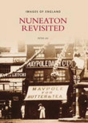 Nuneaton Revisited by Brian Lee