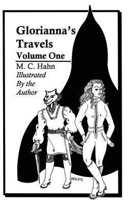 Gloriannas' Travels: Volume One by M. C. Hahn image