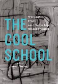 The Cool School by Glenn O'Brien