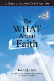 The What about Faith by John Quinata