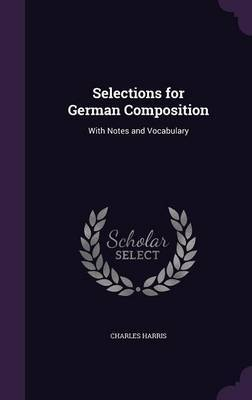 Selections for German Composition by Charles Harris image