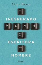 El Inesperado Plan de la Escritora Sin Nombre by Alice Basso image