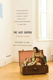 The Last Supper by Rachel Cusk image