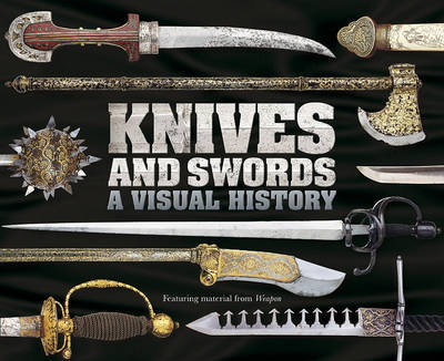 Knives and Swords: A Visual History image