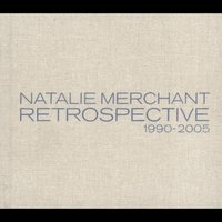 Retrospective 1990-2005: Limited Deluxe Version [Limited] by Natalie Merchant image