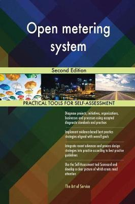 Open Metering System Second Edition by Gerardus Blokdyk