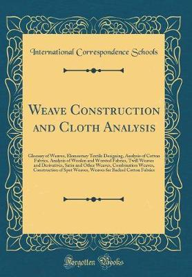 Weave Construction and Cloth Analysis by International Correspondence Schools