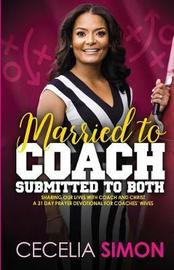 Married to Coach, Submitted to Both by Cecelia Simon
