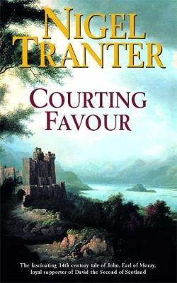 Courting Favour by Nigel Tranter image