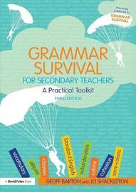 Grammar Survival for Secondary Teachers by Geoff Barton