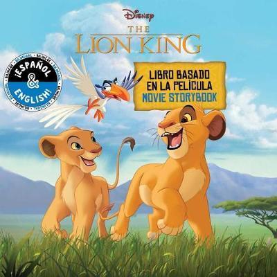 Disney The Lion King: Movie Storybook/Libro Basado en la Pelicula