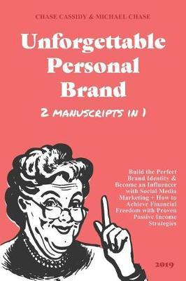 Unforgettable Personal Brand 2019 (2 IN 1) by Michael Chase