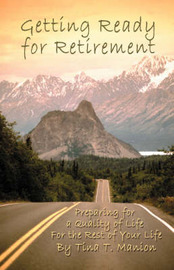 Getting Ready for Retirement by Tina Manion