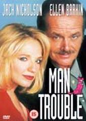 Man Trouble on DVD
