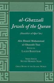 Al-Ghazzali Jewels of the Quran by Abu Hamid Muhammad Al-Ghazzali Tusi
