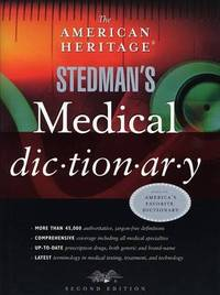 "The ""American Heritage"" Stedman's Medical Dictionary by Thomas Lathrop Stedman image"