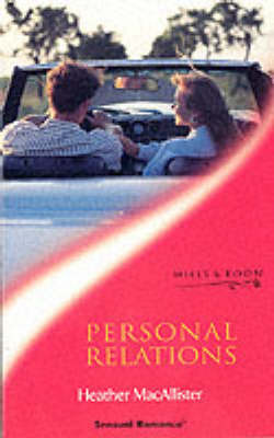 Personal Relations by Heather MacAllister