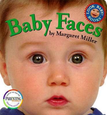 Baby Faces: Look Baby! Books by Margaret Miller