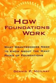 How Foundations Work by Dennis P. McIlnay image