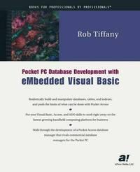 Pocket PC Database Development with eMbedded Visual Basic by Rob Tiffany