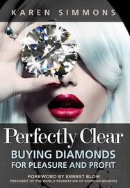 Perfectly Clear by Karen Simmons