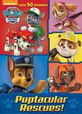 Puptacular Rescues! (Paw Patrol) by Golden Books