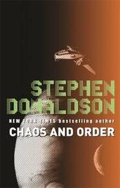 Chaos and Order: The Gap Sequence: v. 3 by Stephen Donaldson