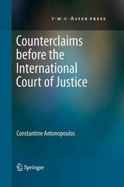 Counterclaims before the International Court of Justice by Constantine Antonopoulos
