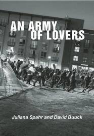 An Army of Lovers by David Buuck