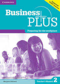 Business Plus Level 2 Teacher's Manual by Margaret Helliwell