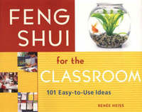 Feng Shui for the Classroom by E. Renee Heiss image