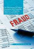 The Effectiveness of Federal Regulations and Corporate Reputation in Mitigating Corporate Accounting Fraud by Dr Felicia O Olagbemi