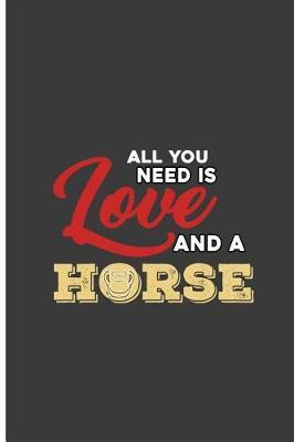 All You Need is Love and A Horse by Aiza Wells