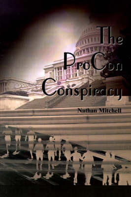 The ProCon Conspiracy by Nathan S. Mitchell image