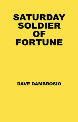 Saturday Soldier of Fortune by Dave Dambrosio image