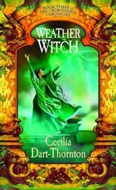 Weatherwitch by Cecilia Dart-Thornton