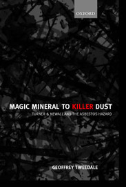 Magic Mineral to Killer Dust by Geoffrey Tweedale